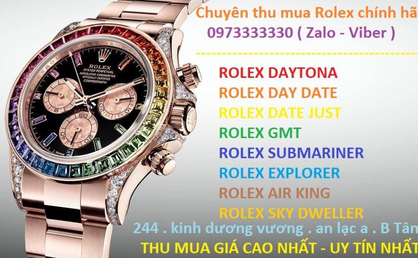 Địa chỉ thu mua đồng hồ Rolex cũ chính hãng giá cao trên toàn Việt Nam
